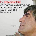 DÉBAT-RENCONTRE « TURQUIE : FACE A L'AUTORITARISME  UNE SOCIÉTÉ CIVILE TENACE » En hommage à Hrant DINK