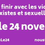 Le 24 novembre, nous marcherons pour en finir avec les violences sexistes et sexuelles.