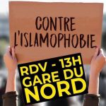 Marche du 10 novembre à 13h à la Gare du Nord: nous dirons STOP à l'islamophobie !
