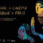 17e FESTIVAL DU CINEMA DE TURQUIE A PARIS