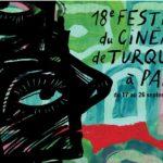 18ème Festival du Cinéma de Turquie a Paris